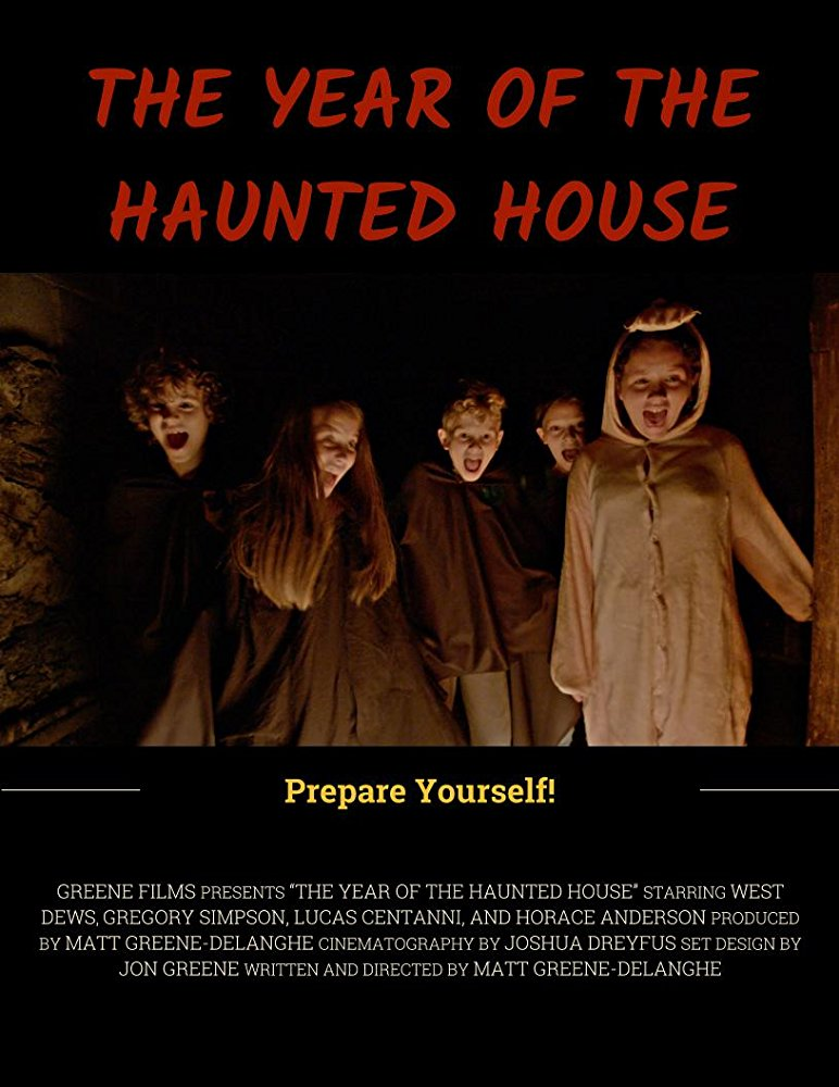 """""""The Year of the Haunted House"""" short film with Assistant Director Alexa Green"""